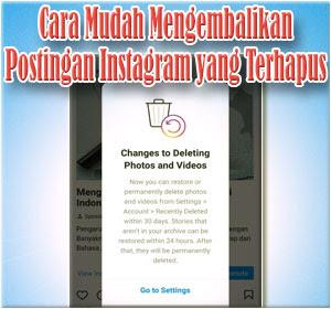 Cara Mudah Mengembalikan Postingan Instagram yang Terhapus (Postingan Feed, Story, IGTV dan Reels)