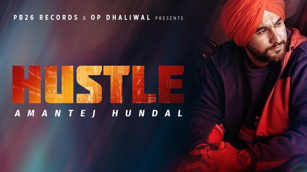 Hustle Lyrics, Amantej Hundal