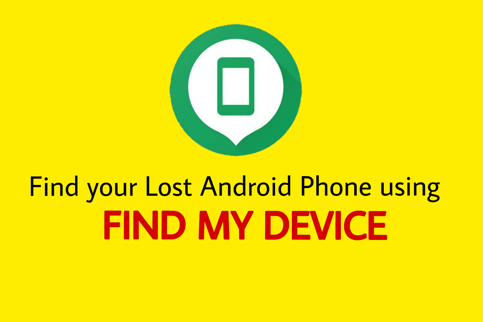 find your lost asndroid phone using find my device