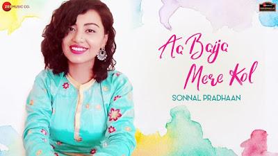 Aa Baija Mere Kol Lyrics - Sonnal Pradhaan