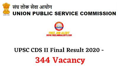 Sarkari Result: UPSC CDS II Final Result 2020 - 344 Vacancy