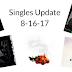 Singles Update 8-16-17