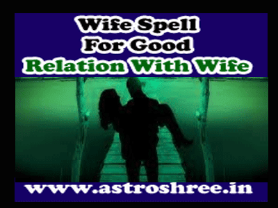 about controlling wife through spell vashikaran
