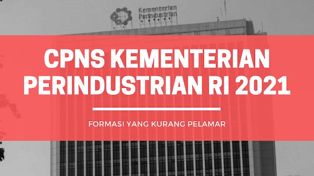 Formasi CPNS Kementerian Perindustrian RI Yang Kurang Pelamar