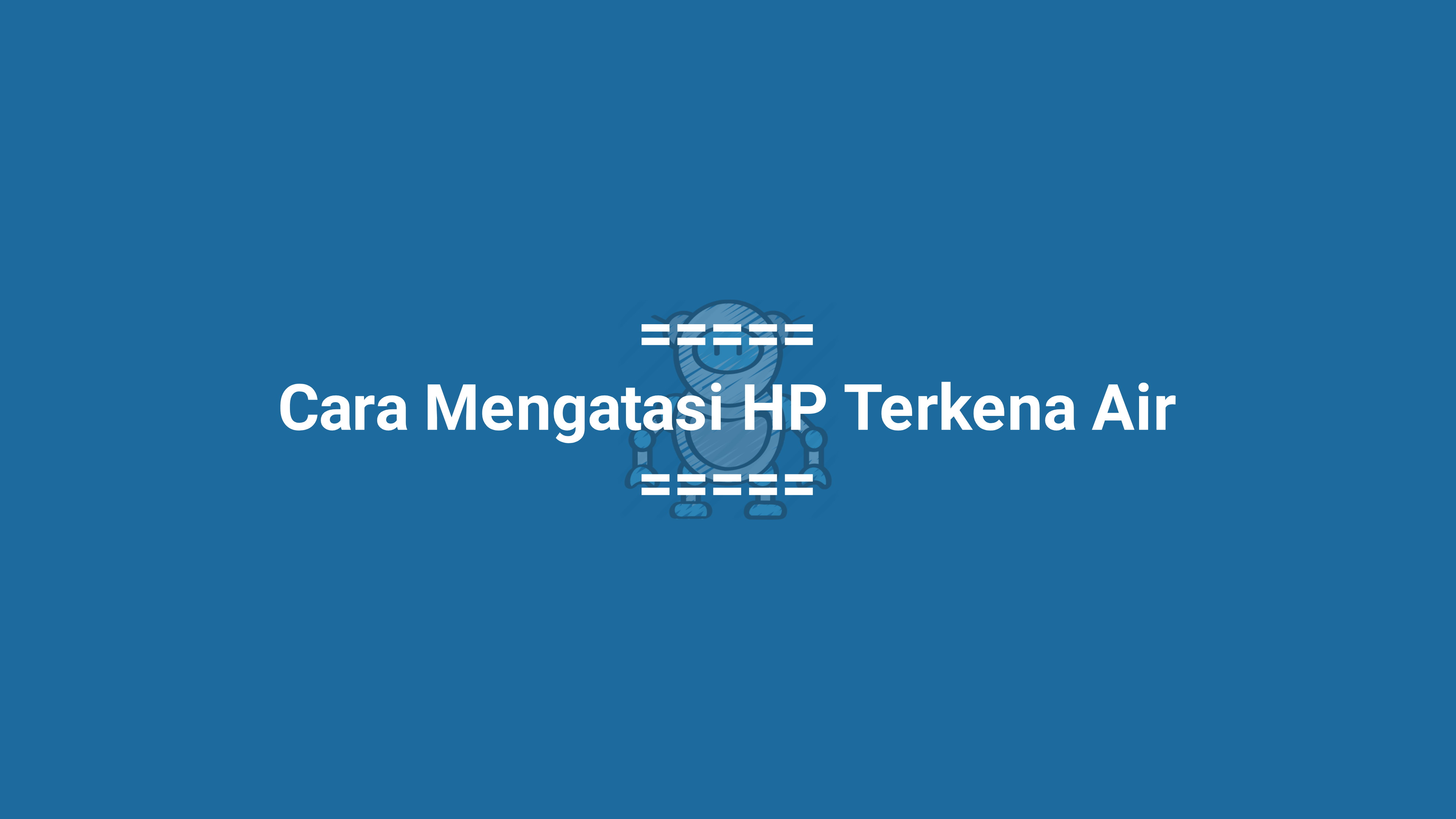 HP Terkena Air