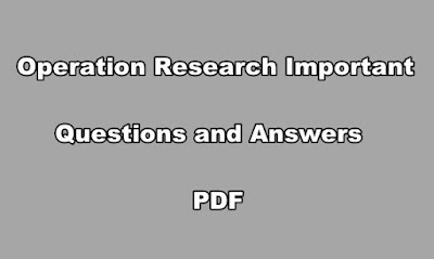 Operation Research Important Questions and Answers PDF