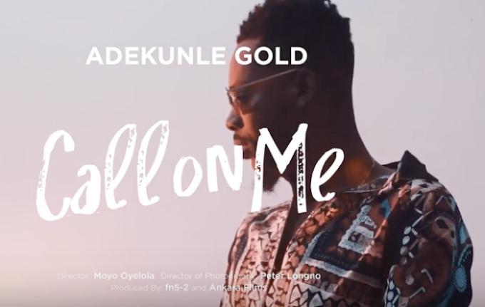 [Video] Adekunle Gold – Call On Me