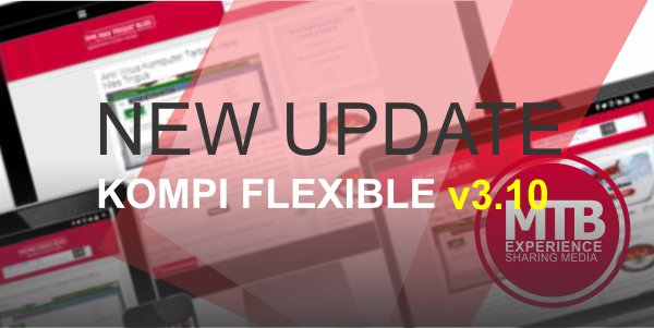 NEW UPDATE! Premium Template Kompi Flexible v3.10 Buatan Kompiajaib.com