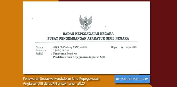 Surat Penawaran Beasiswa Pendidikan Ilmu Kepegawaian Angkatan XIII dari BKN untuk Tahun 2020