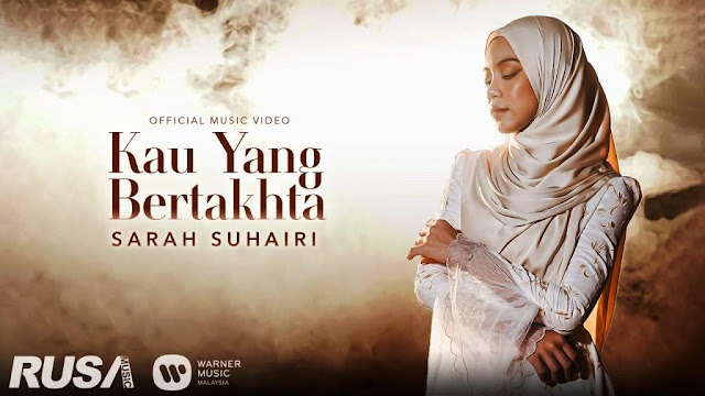Lirik lagu Sarah Suhairi Kau Yang Bertakhta