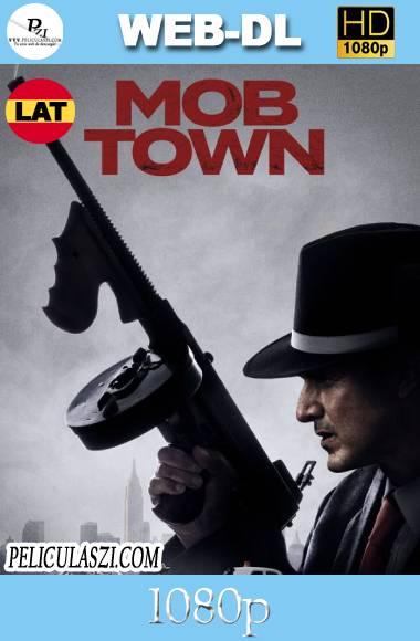 Mob Town (2019) HD WEB-DL 1080p Dual-Latino