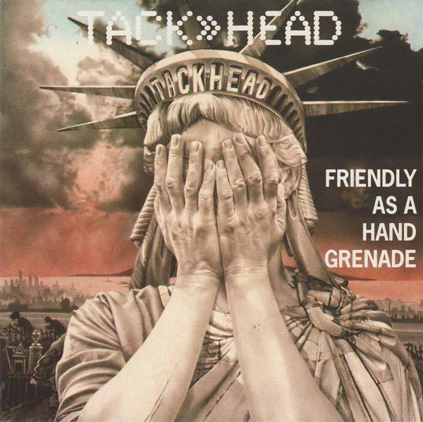 Tackhead - Friendly as a Hand Grenade