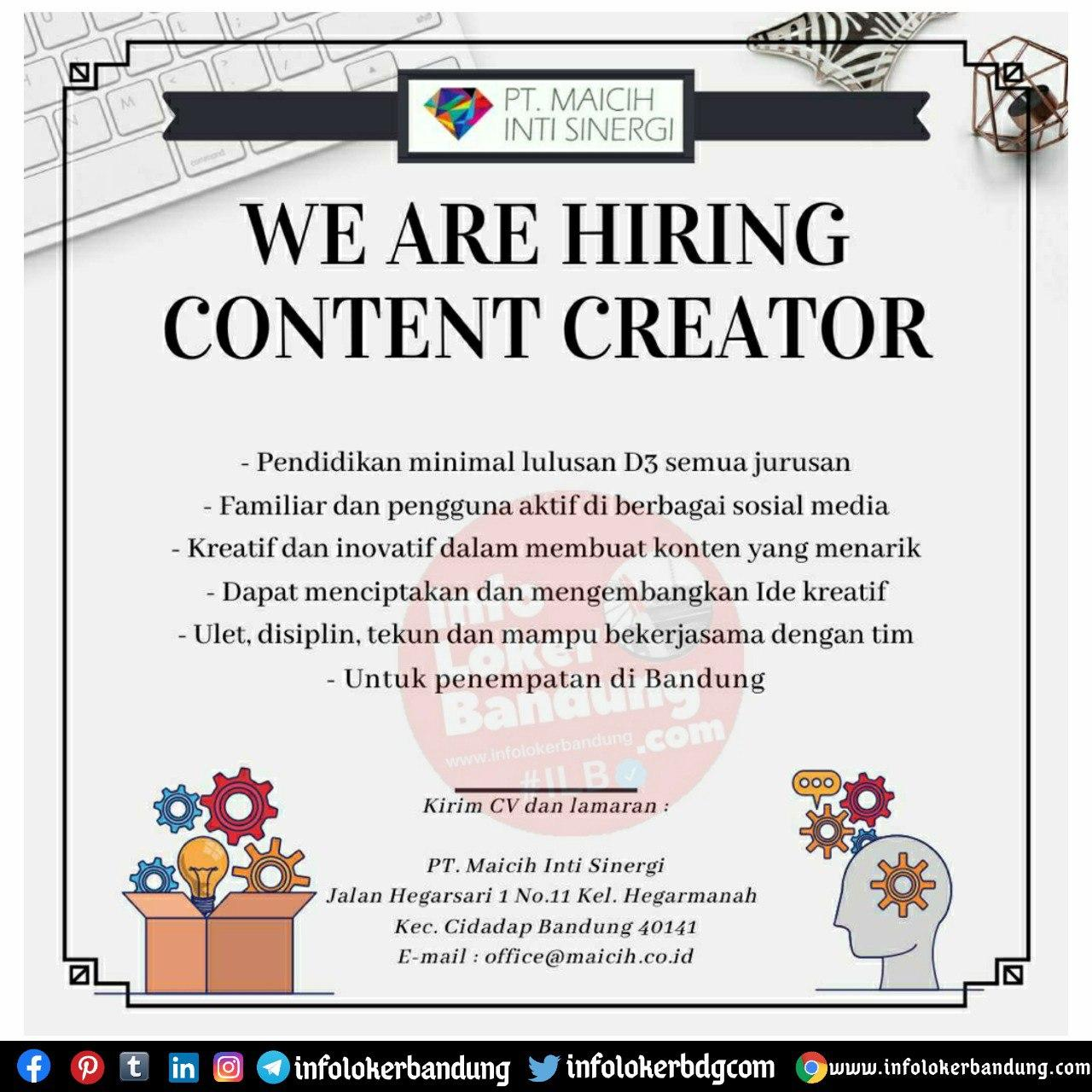 Lowongan Kerja Content Creator PT. Maicih Inti Sinergi ( Kripik Maicih ) Bandung Oktober 2020