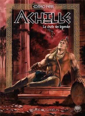 Achille tome 3 -  La chute des légendes