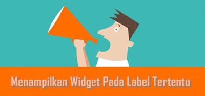 Cara Menampilkan Widget Blog Hanya Pada Lebel Tertentu