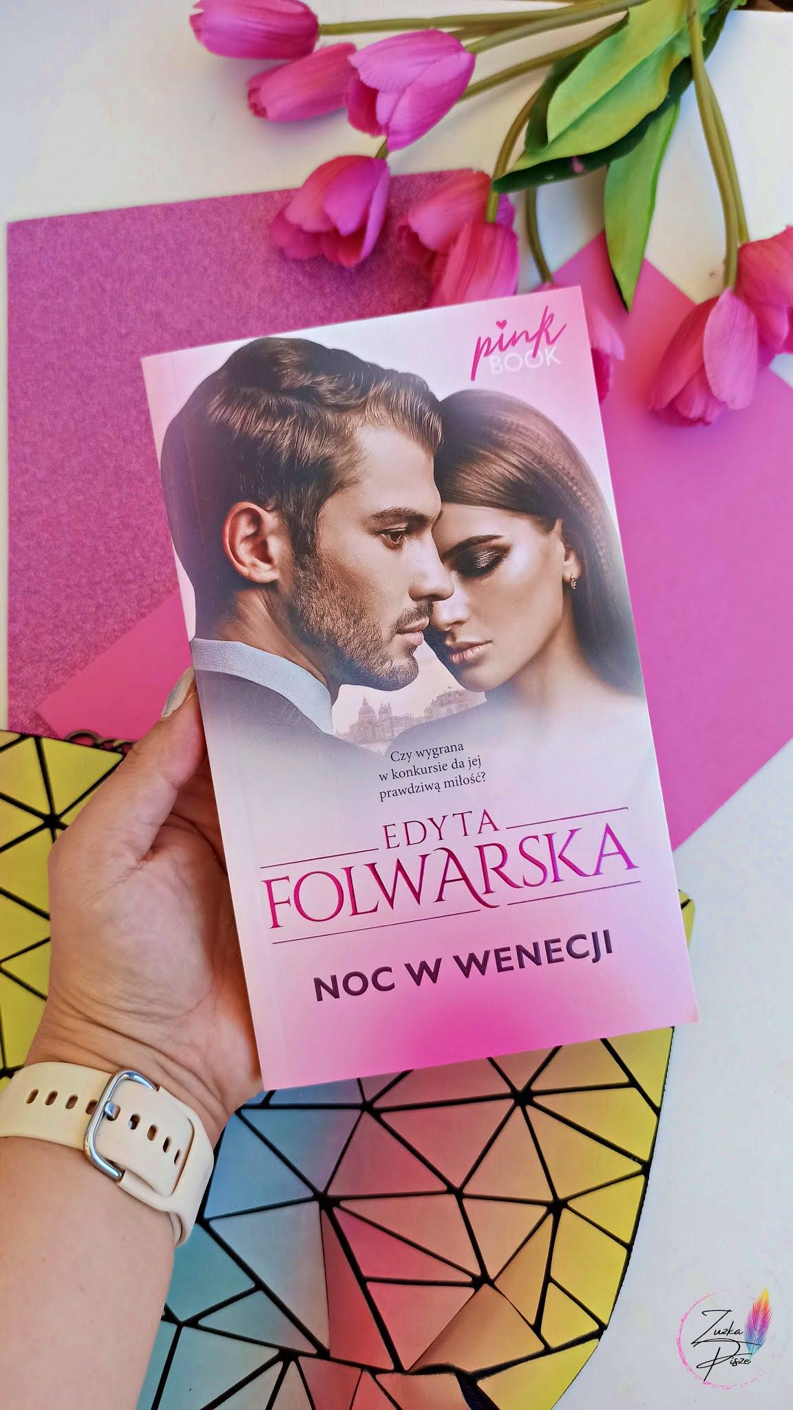 """Edyta Folwarska """"Noc w Wenecji"""" - PINK BOOK - recenzja"""