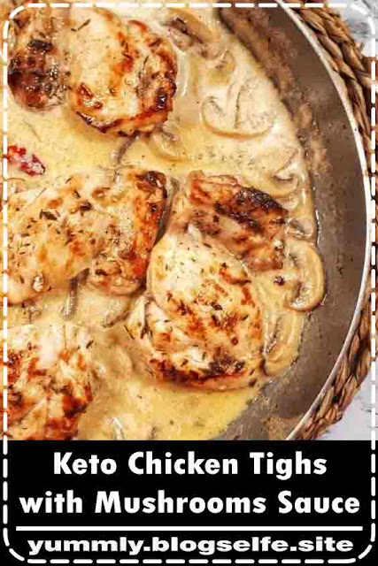 These boneless and skinless chicken thighs with mushrooms sauce is an easy, quick and keto recipe that´s deliciously creamy, and all made in one skillet.