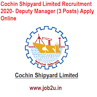 Cochin Shipyard Limited Recruitment 2020- Deputy Manager (3 Posts) Apply Online