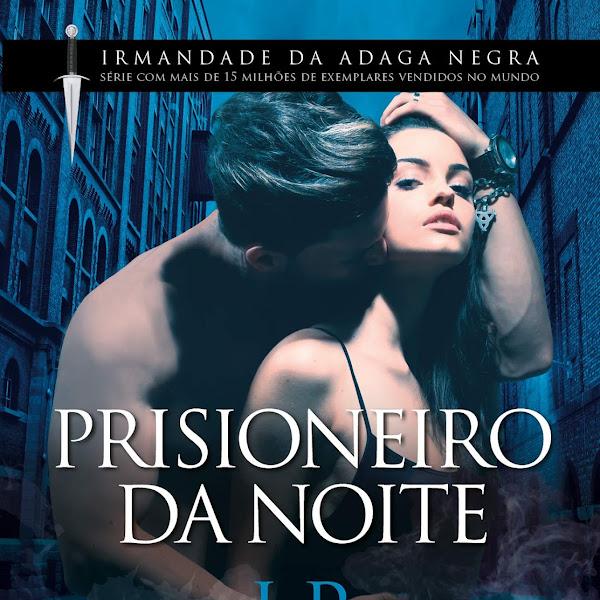 [LANÇAMENTO] Prisioneiro da Noite de J. R. Ward