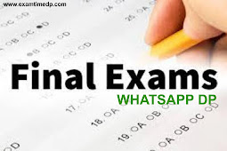 Final Exam DP for Whatsapp | Last Exam Whatsapp DP