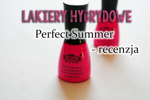 Perfect Summer | Lakiery Hybrydowe - recenzja