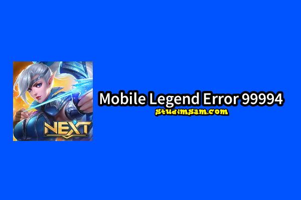 mobile legend error 99994