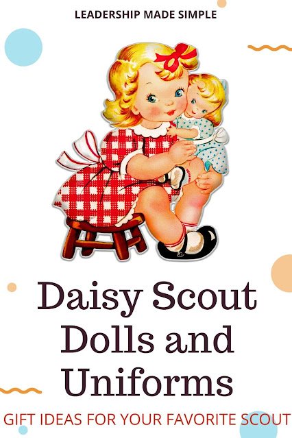 Girl Scout Daisy Dolls and Uniforms make great gifts