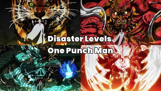 Urutan Level Bencana (Disaster Levels) di One Punch Man