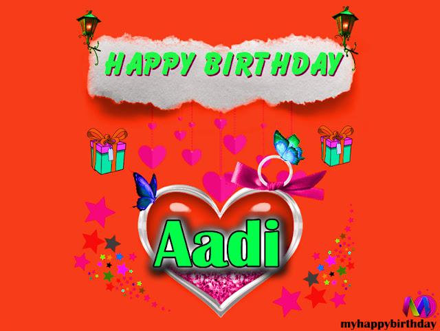 Happy Birthday Aadi - Happy Birthday To You