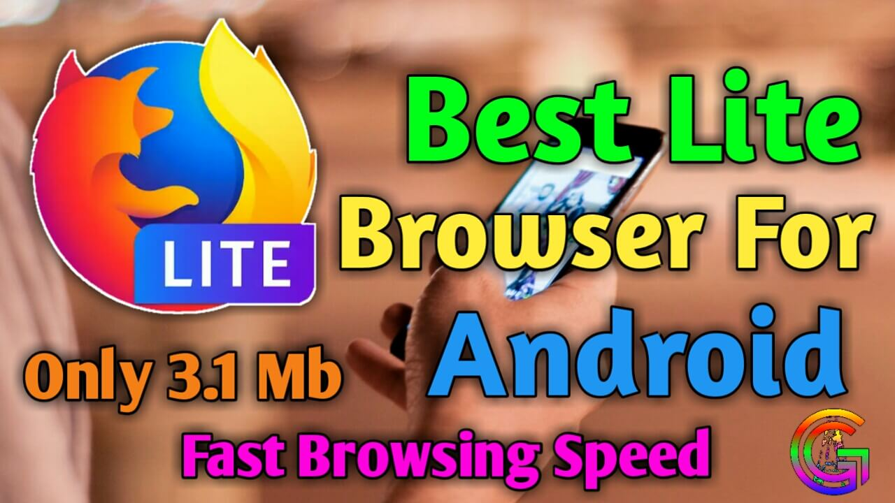 Best Lite Browser For Android | Firefox Lite Best Browser Bangla