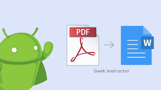 Convert PDF file to Word document on your Android phone