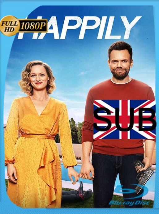 Happily (2021) HD 1080p Subtitulado [GoogleDrive] [tomyly]