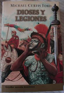 Portada del libro Dioses y legiones, de Michael Curtis Ford