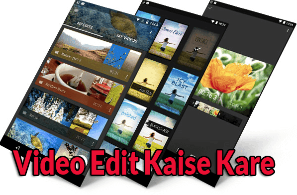 Mobile Se Video Editing Kaise Kare? [Best Editing App]