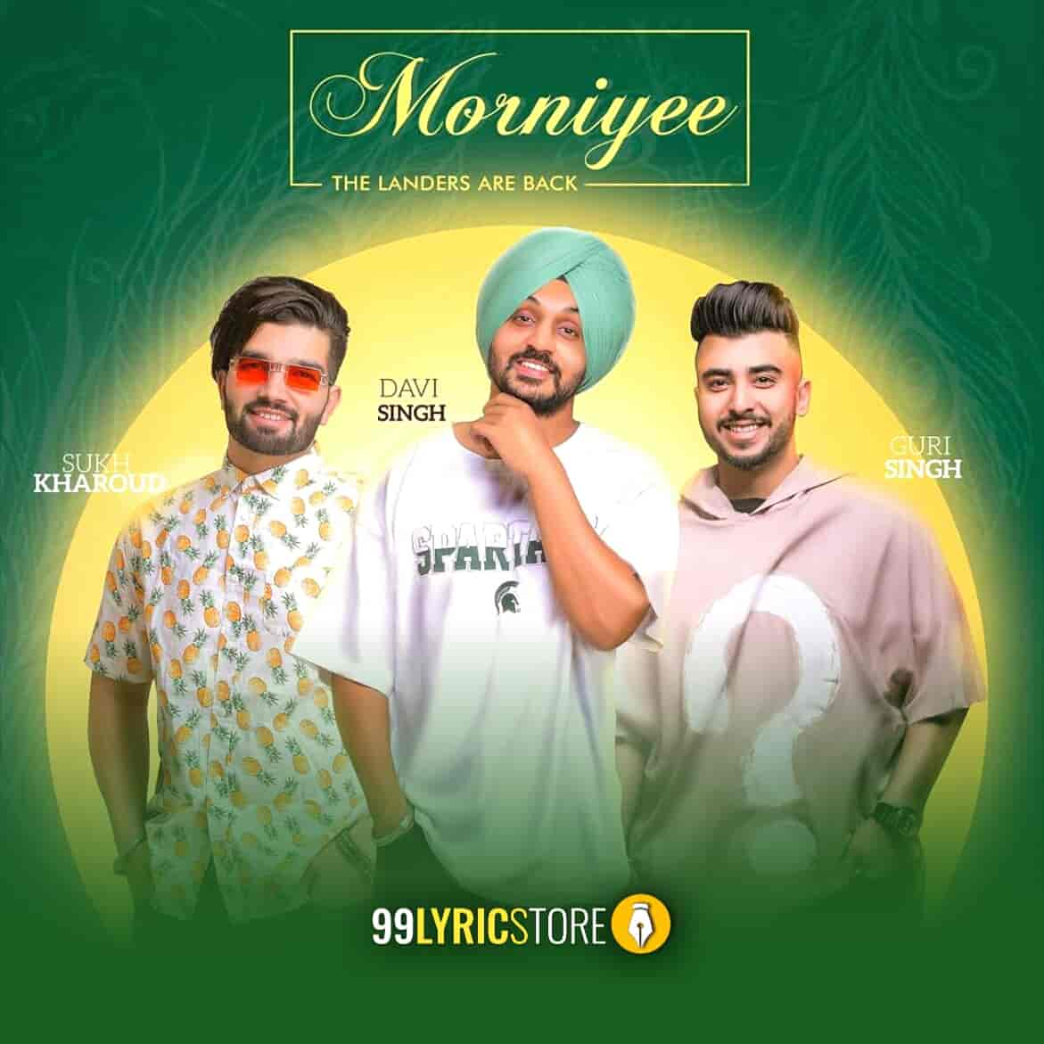 Morniyee Punjabi Song sung by Davi (The Landers)