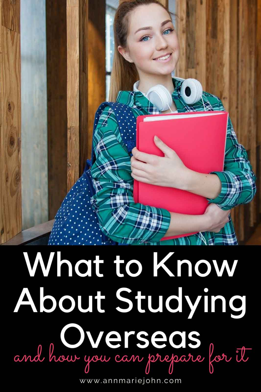 What To Know About Studying Overseas And How You Can Prepare For It