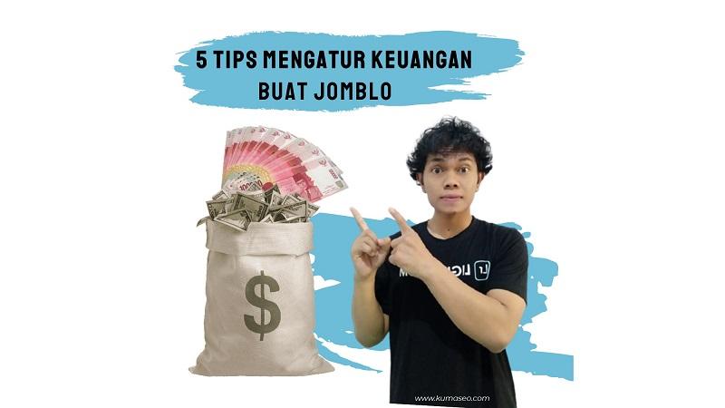 5 tips mengatur keuangan buat jomblo