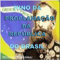 Ilustração fazendo alusão ao Hino da Proclamação da República do Brasil com a Bandeira brasileira e o Marechal Deodoro da Fonseca ao fundo.