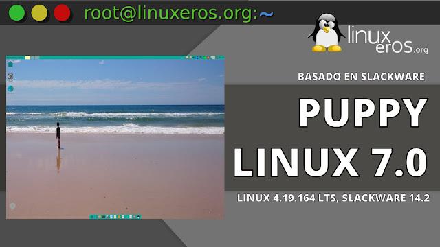Puppy Linux 7.0 Slacko64, con Slackware 14.2 y más