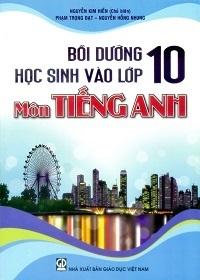 Bồi Dưỡng Học Sinh Vào Lớp 10 Môn Tiếng Anh - Nguyễn Kim Hiền