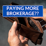 Paying More Brokerage?
