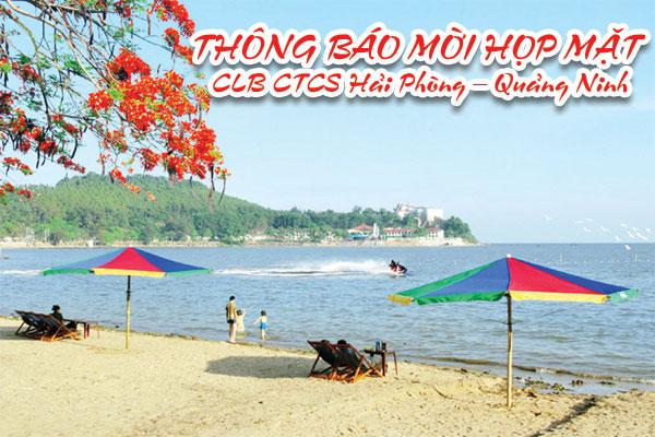 Thông báo mời họp mặt CLB CTCS Hải Phòng – Quảng Ninh