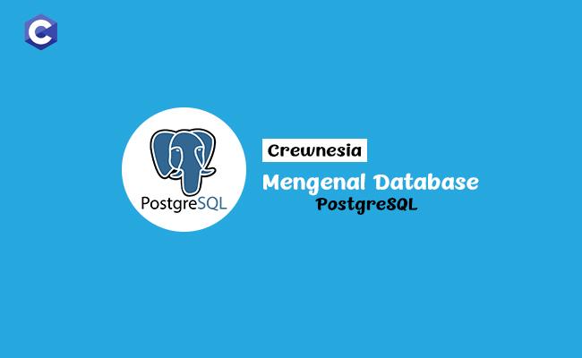 Crewnesia - Database PostgreSQL