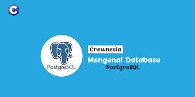 Mari Mengenal Database PostgreSQL