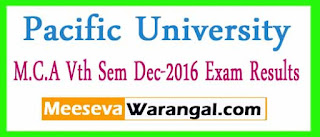 Pacific Academy Of Higher Education and Research University M.C.A Vth Sem Dec-2016 Exam Results