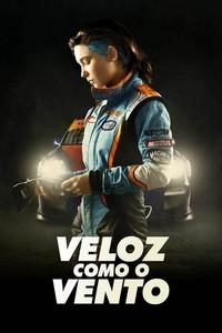 Veloz Como o Vento (2016) Dublado 1080p