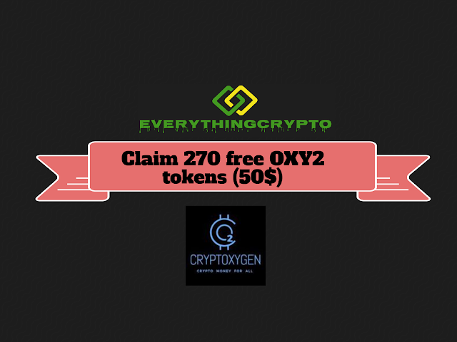 Claim 270 free OXY2 tokens (50$)