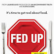 Thoughtful Eating ~ A Food Blog: Fed Up: The Movie