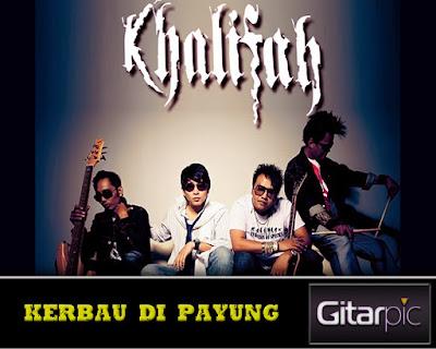 Chord Gitar Khalifah - Kerbau Di Payung