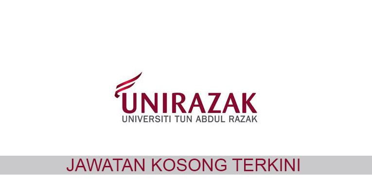 Kekosongan terkini di Universiti Tun Abdul Razak (UniRazak)